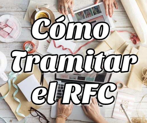 Cómo Tramitar mi RFC por Internet