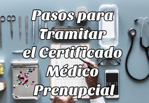 Pasos Tramitar Certificado Médico Prenupcial