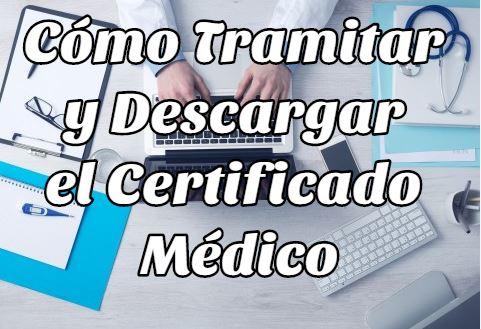 tramitar descargar certificado médico