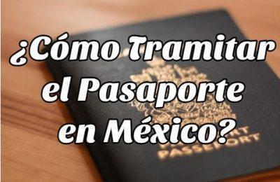 tramitar pasaporte en México